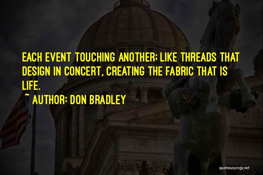 Don Bradley Quotes 1970995