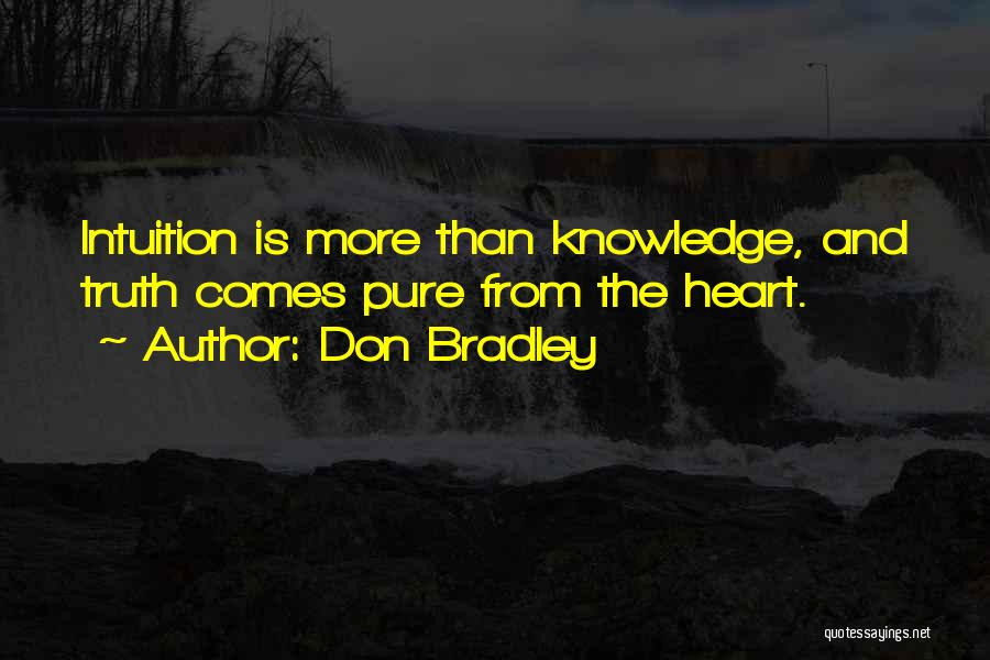 Don Bradley Quotes 2002371