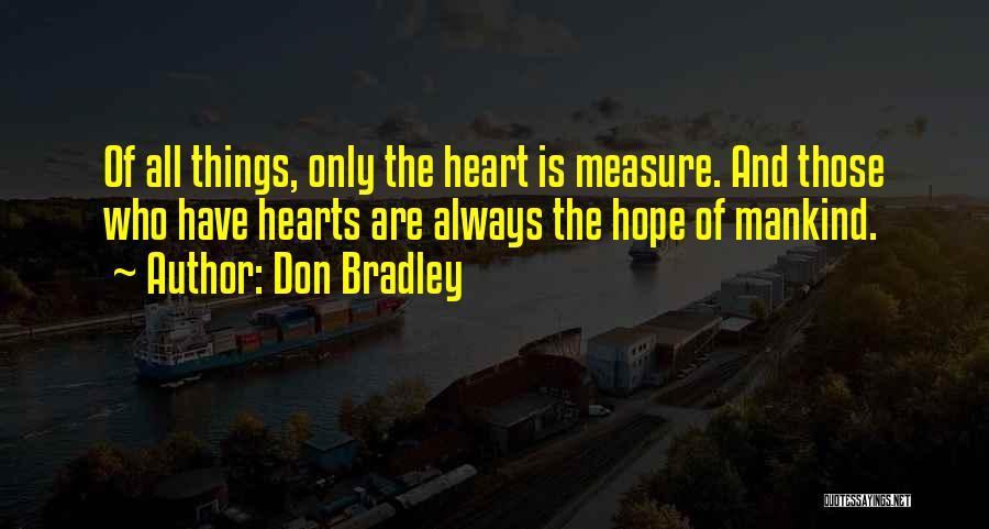 Don Bradley Quotes 461913