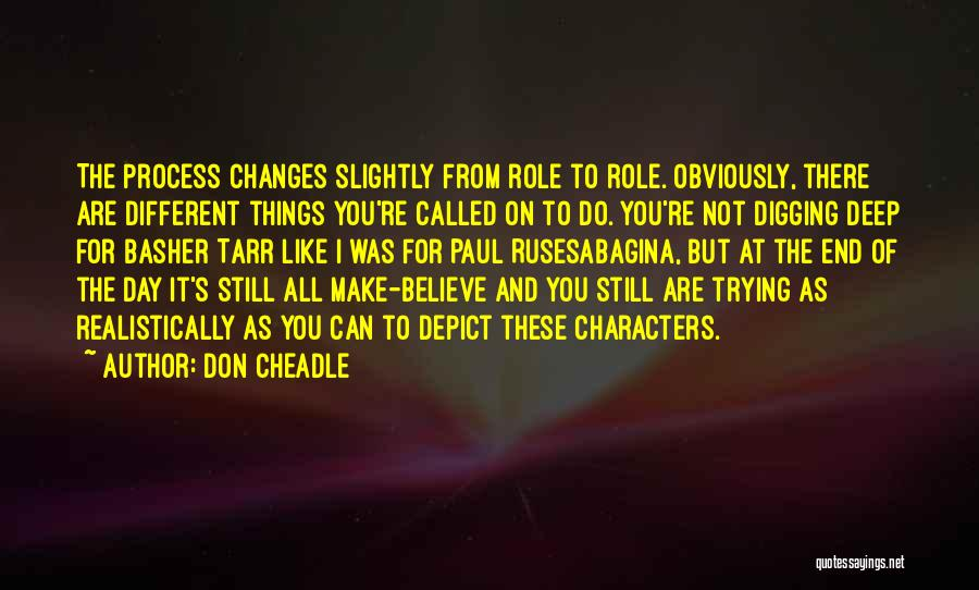 Don Cheadle Quotes 1301216