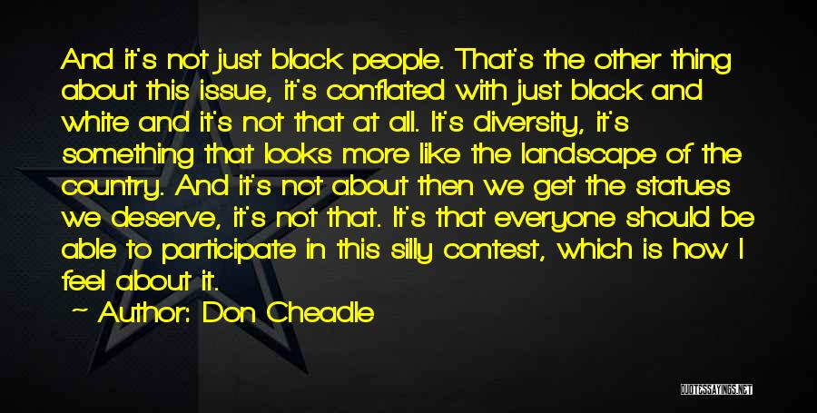 Don Cheadle Quotes 1428872