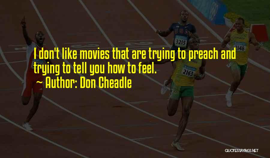 Don Cheadle Quotes 1452294