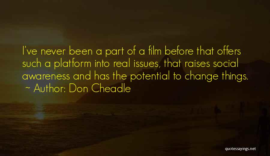 Don Cheadle Quotes 1552428