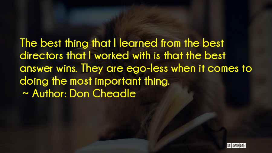Don Cheadle Quotes 1557778