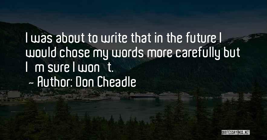 Don Cheadle Quotes 1654431