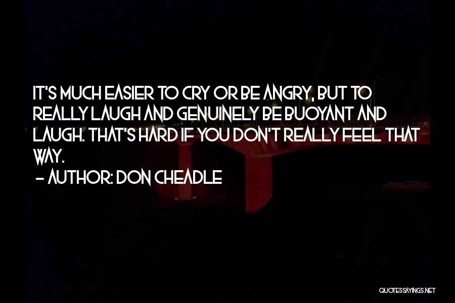 Don Cheadle Quotes 181871