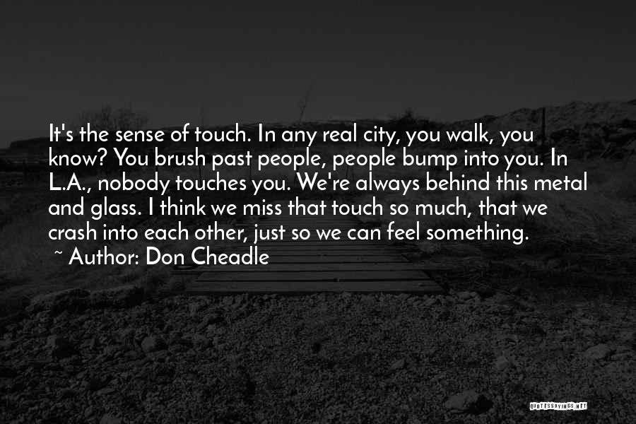Don Cheadle Quotes 525333