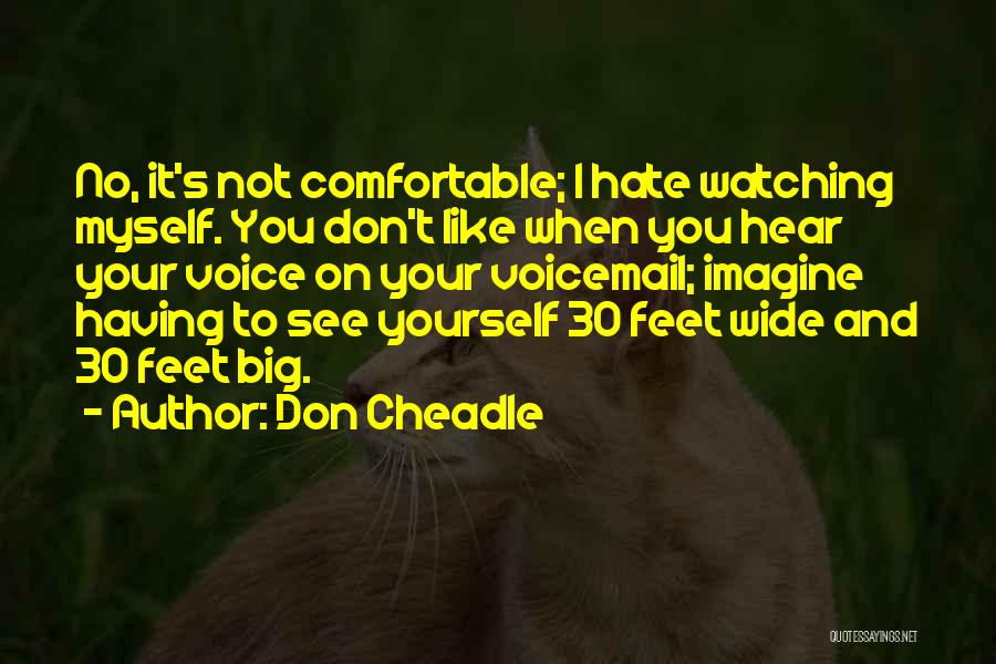 Don Cheadle Quotes 590708