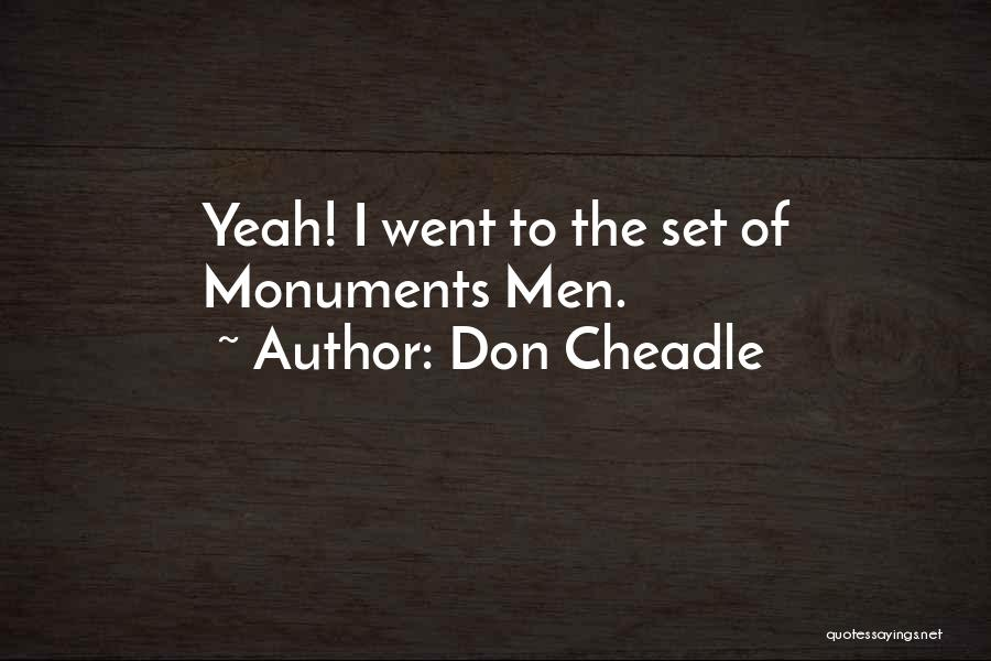 Don Cheadle Quotes 926477