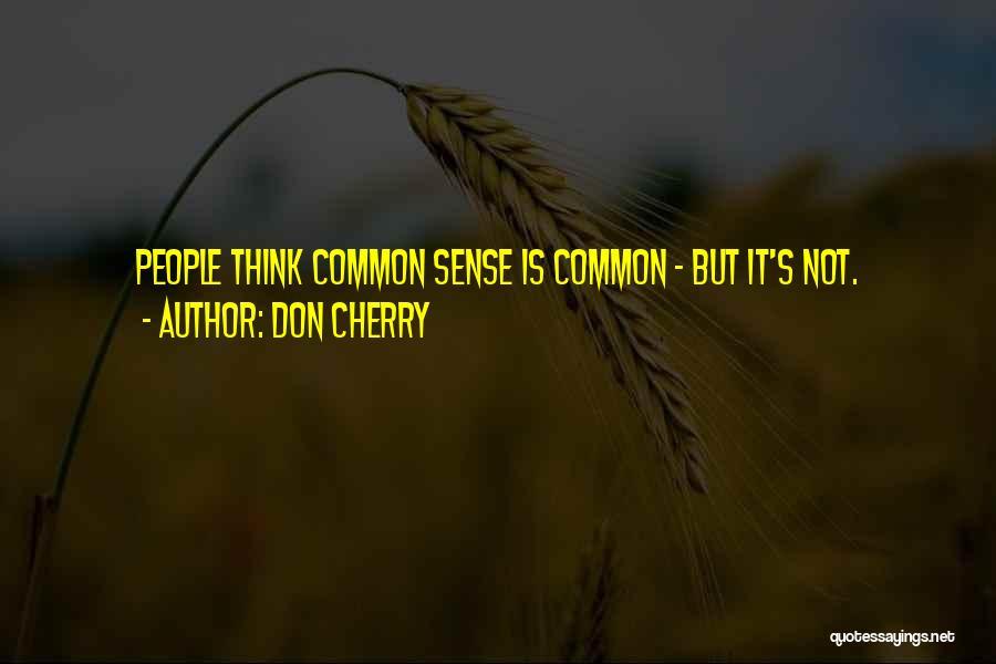Don Cherry Quotes 435349