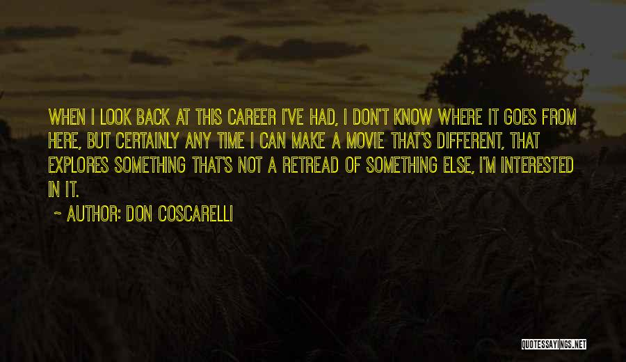 Don Coscarelli Quotes 221762