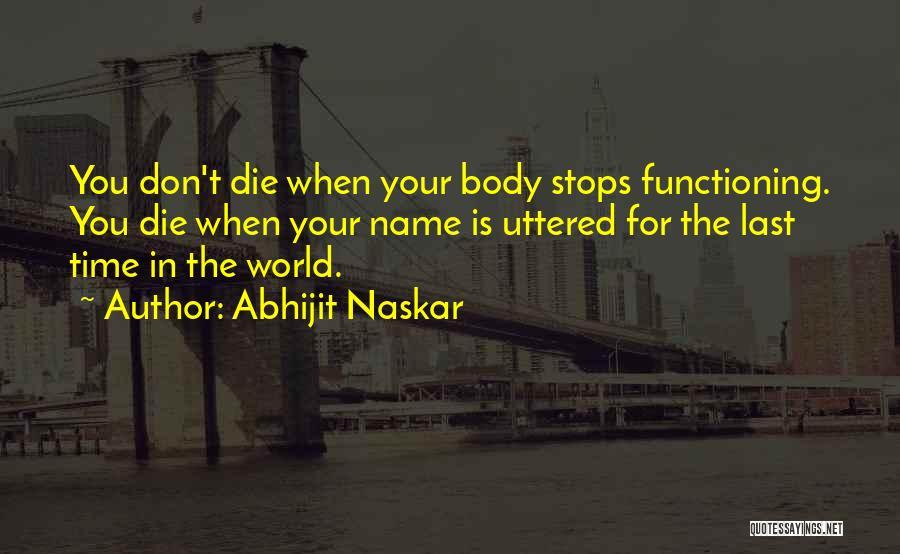 Don Die Quotes By Abhijit Naskar