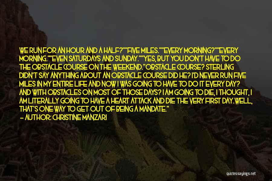 Don Die Quotes By Christine Manzari