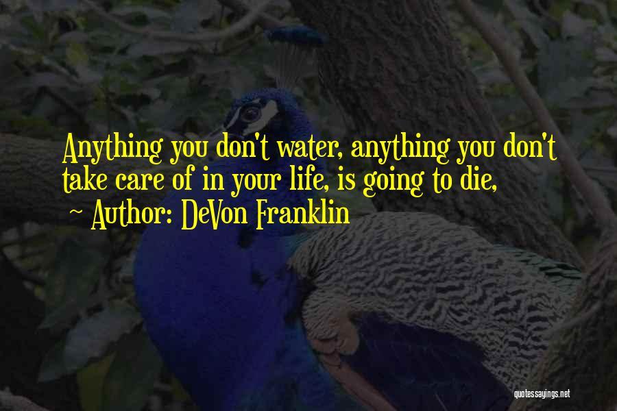 Don Die Quotes By DeVon Franklin