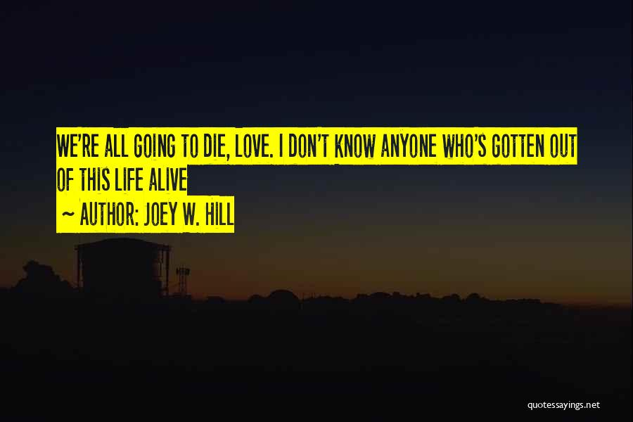 Don Die Quotes By Joey W. Hill