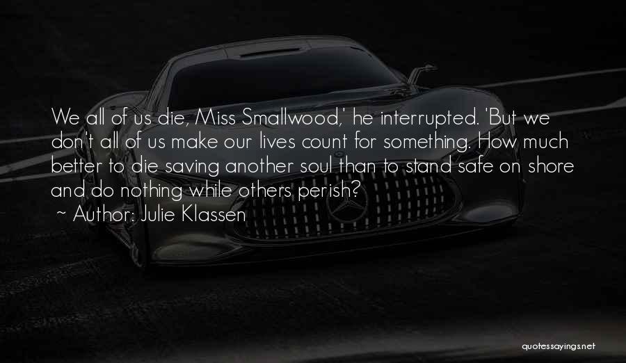 Don Die Quotes By Julie Klassen