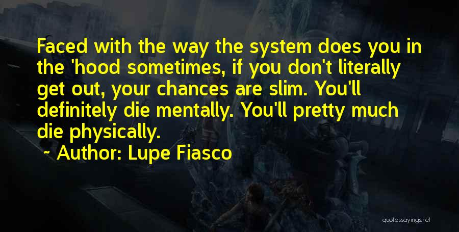 Don Die Quotes By Lupe Fiasco
