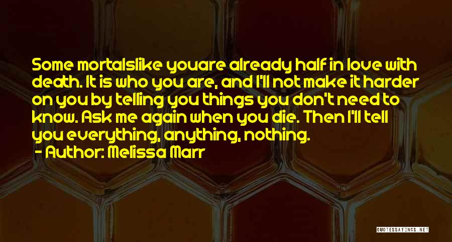 Don Die Quotes By Melissa Marr