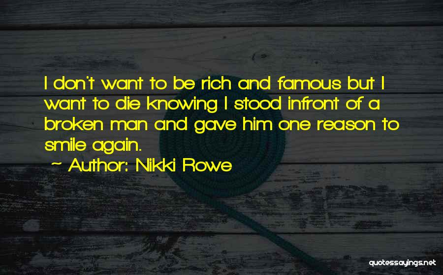 Don Die Quotes By Nikki Rowe