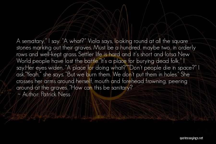 Don Die Quotes By Patrick Ness