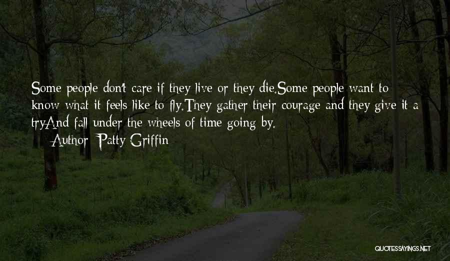Don Die Quotes By Patty Griffin