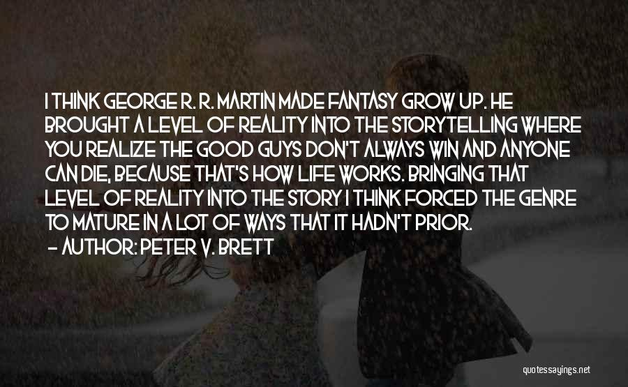 Don Die Quotes By Peter V. Brett