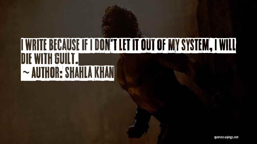 Don Die Quotes By Shahla Khan