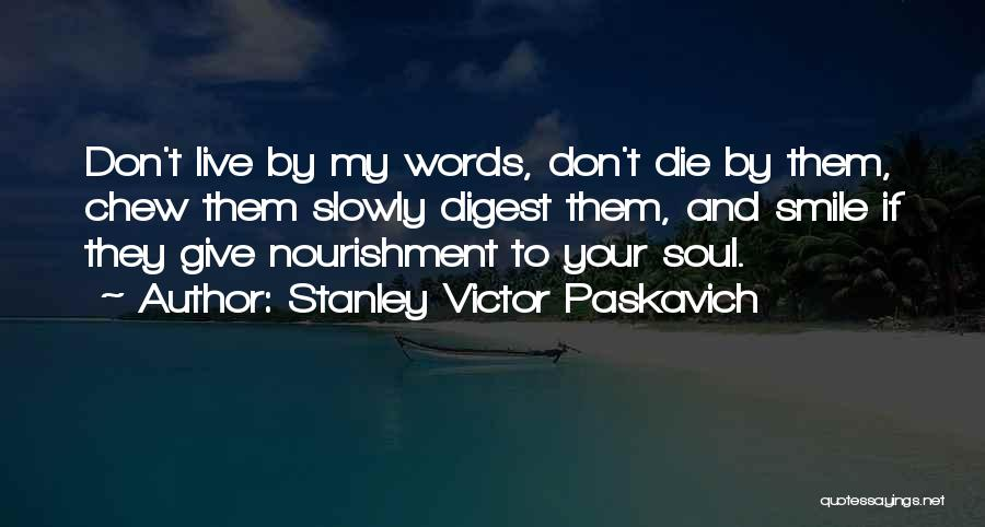 Don Die Quotes By Stanley Victor Paskavich