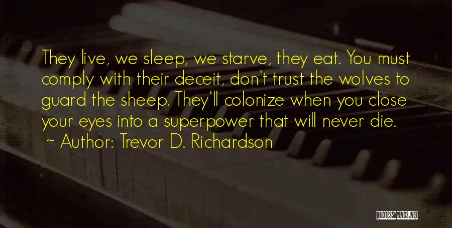 Don Die Quotes By Trevor D. Richardson