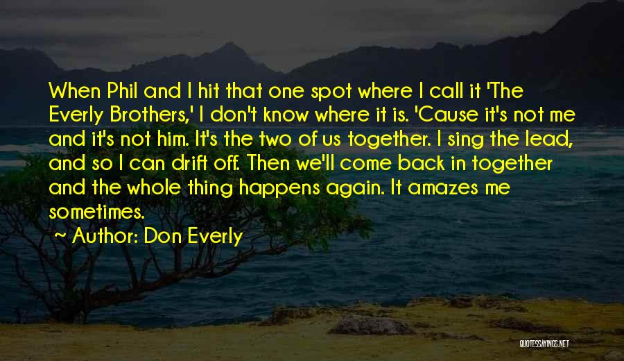 Don Everly Quotes 1858409