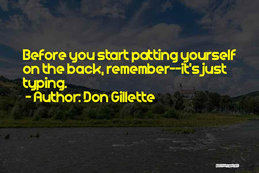 Don Gillette Quotes 1028445
