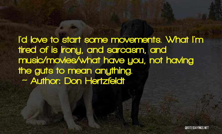 Don Hertzfeldt Quotes 1111957