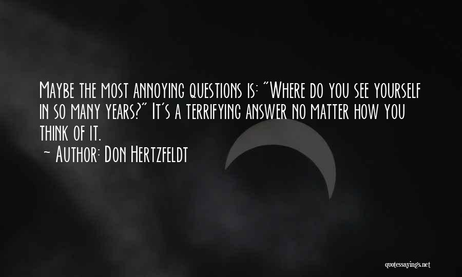 Don Hertzfeldt Quotes 1211242