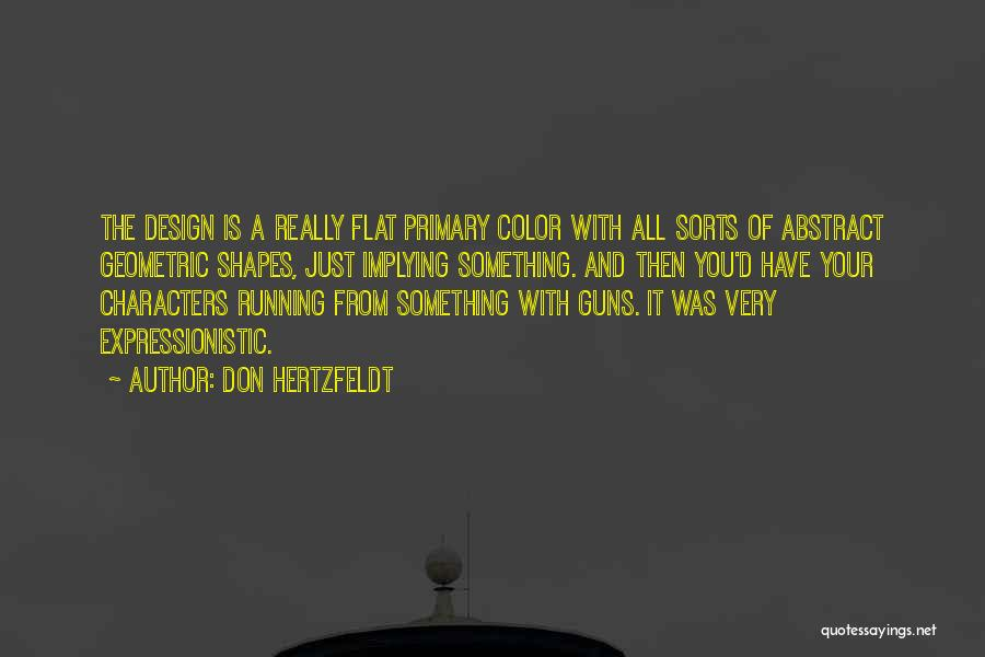 Don Hertzfeldt Quotes 974963