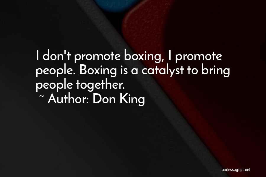 Don King Quotes 2231739