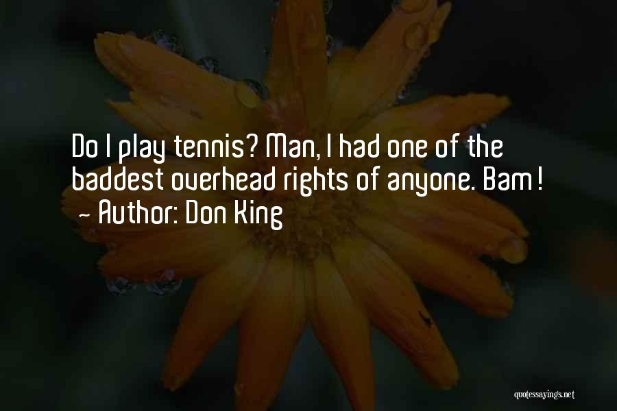 Don King Quotes 524925