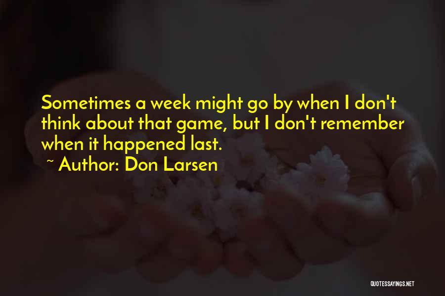 Don Larsen Quotes 1792685