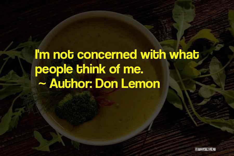 Don Lemon Quotes 1421993