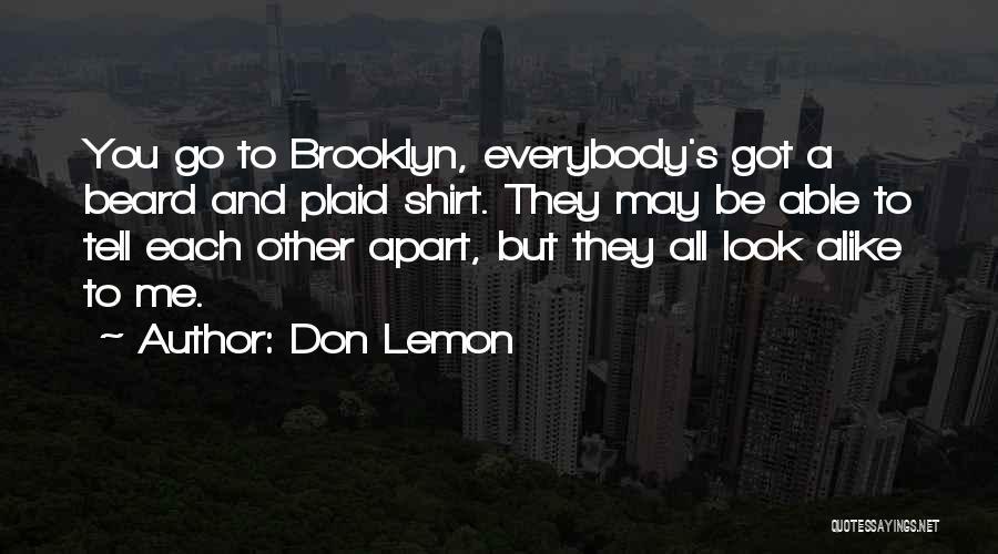 Don Lemon Quotes 1465374