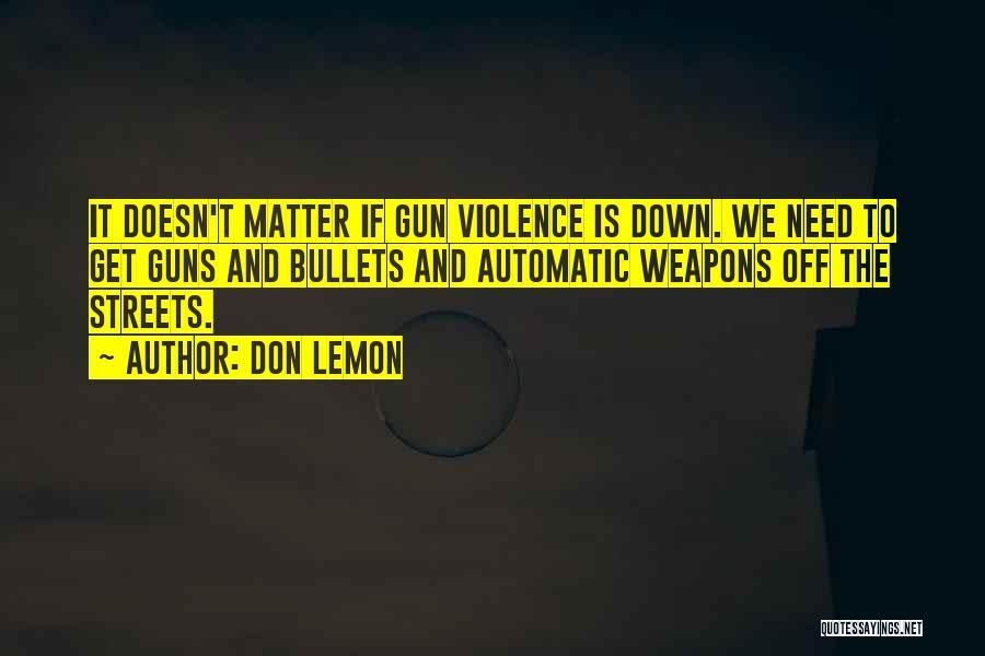 Don Lemon Quotes 1507717
