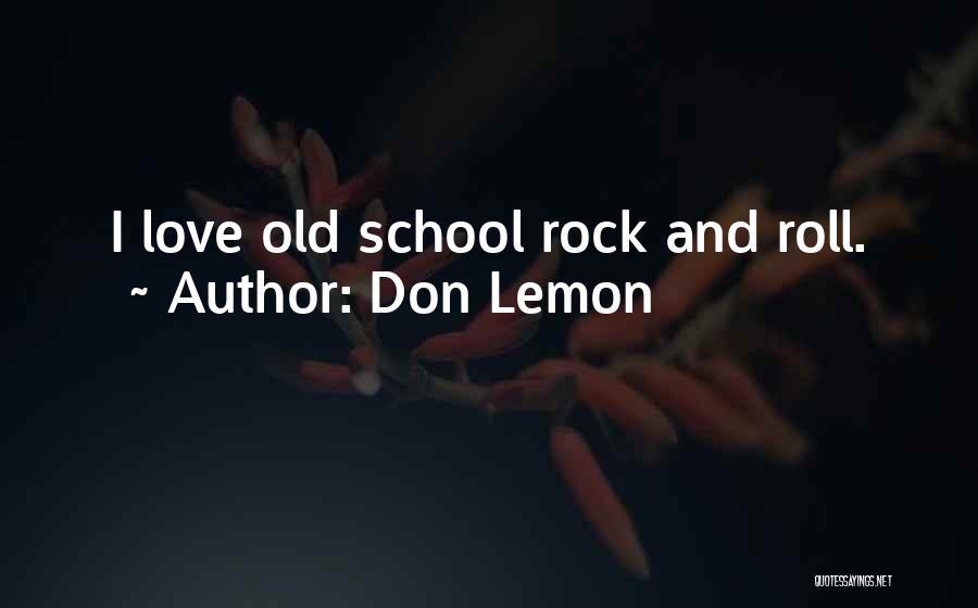 Don Lemon Quotes 1549208