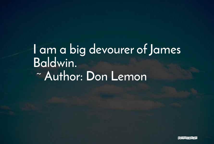 Don Lemon Quotes 1552098