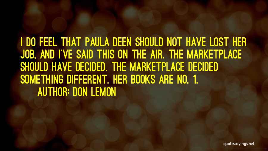 Don Lemon Quotes 1571807
