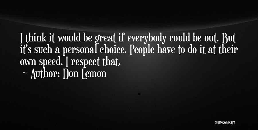 Don Lemon Quotes 1739872
