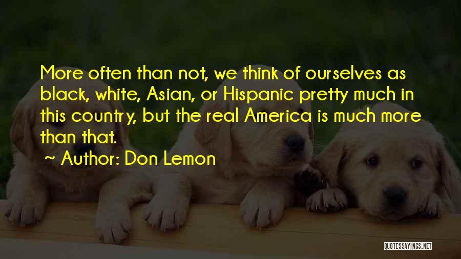 Don Lemon Quotes 226399
