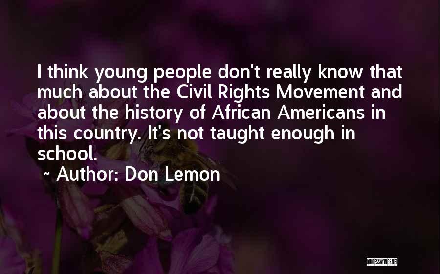Don Lemon Quotes 249184