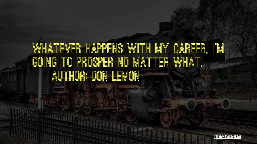 Don Lemon Quotes 450963