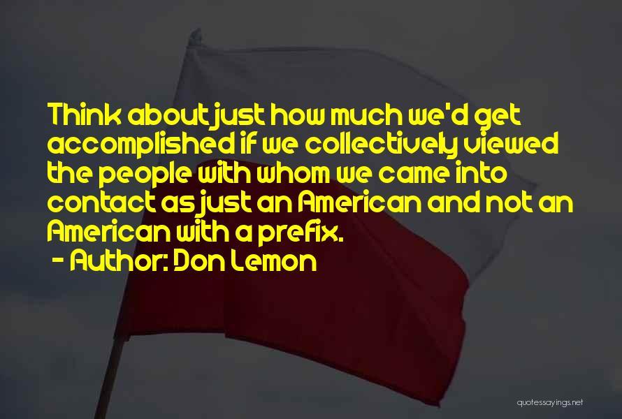 Don Lemon Quotes 811939