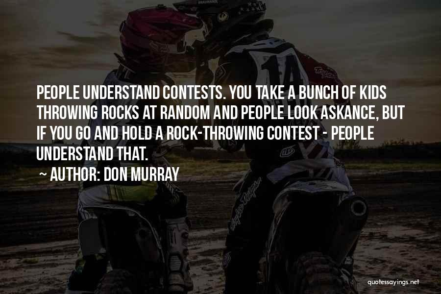 Don Murray Quotes 1627756