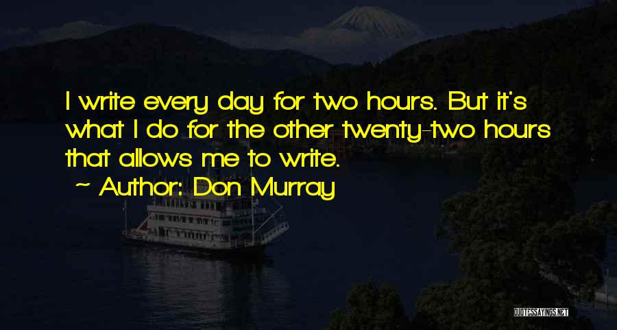Don Murray Quotes 547359